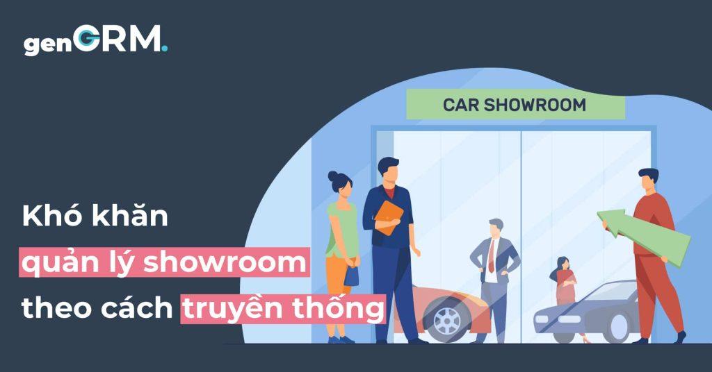 Những khó khăn đặc trưng khi quản lý showroom ô tô theo cách truyền thống